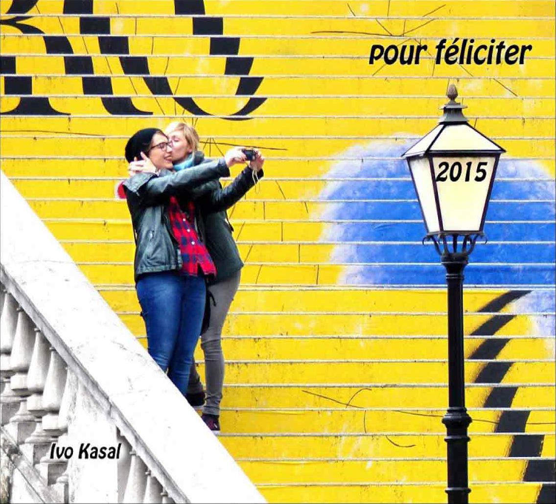 """Fotorevue 287 – """"Pour féliciter 2015 – pro štěstí"""""""